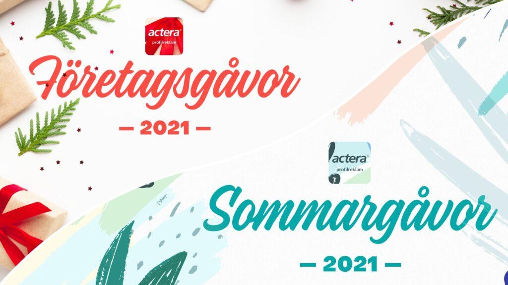 Actera Profilreklam Företagsgåvor & Sommargåvor 2021